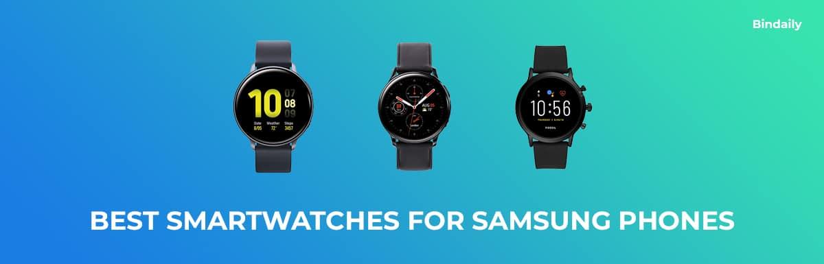 Best Smartwatches For Samsung Smartphones