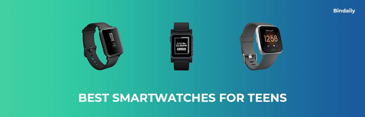 Best Smartwatches for Teens