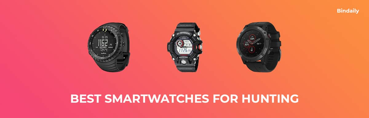 Best Smartwatches for Hunting