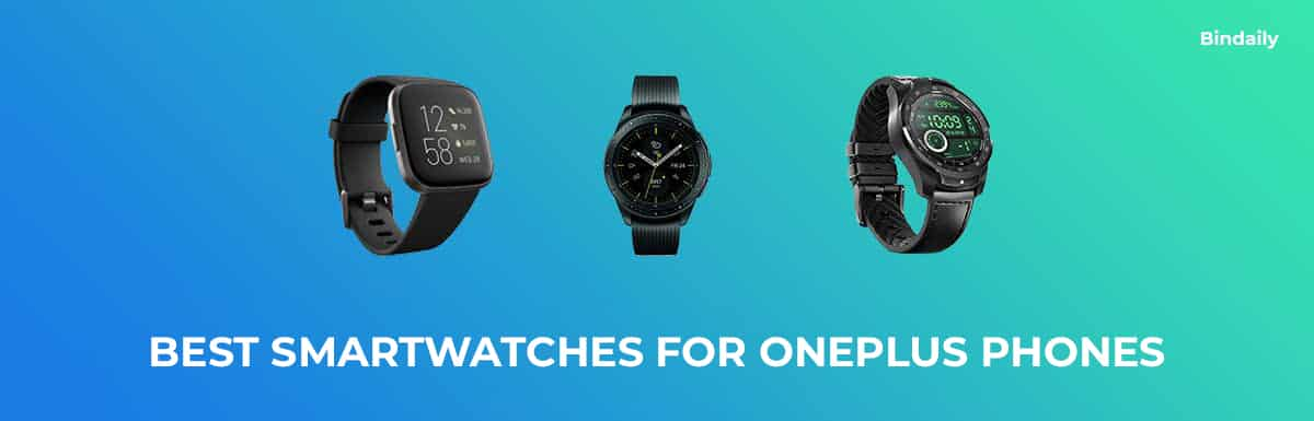 Best Smartwatches for OnePlus
