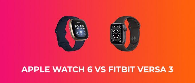 Apple Watch 6 vs Fitbit Versa 3