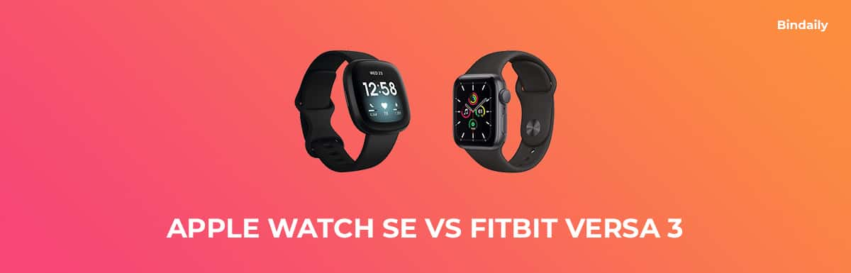 Apple Watch SE vs Fitbit Versa 3