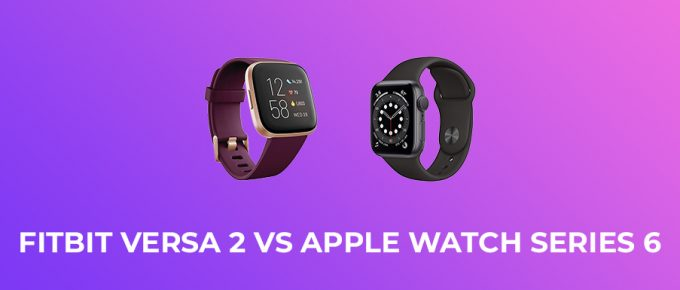 Fitbit Versa 2 vs Apple Watch Series 6