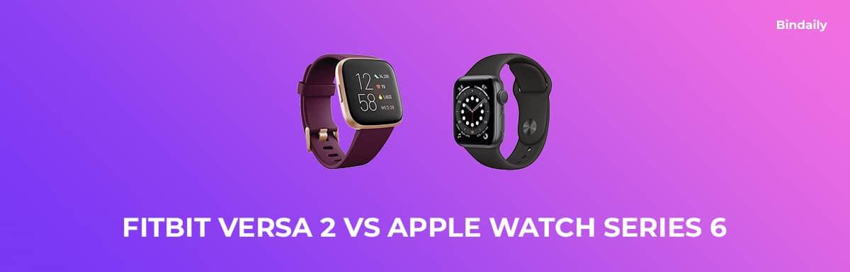 Fitbit Versa 2 vs Apple Watch Series 6