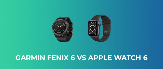 Garmin Fenix 6 vs Apple Watch 6