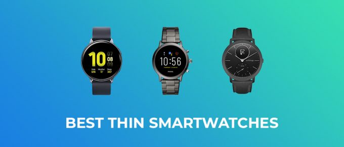 Best Thin Smartwatches
