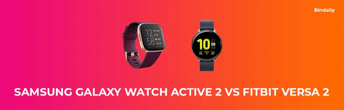 Galaxy Watch Active 2 vs Fitbit Versa 2