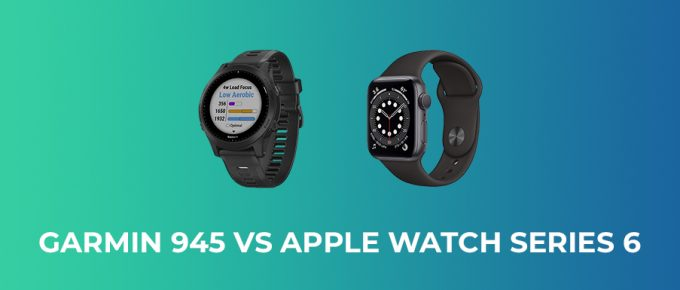 Garmin 945 vs Apple Watch Series 6