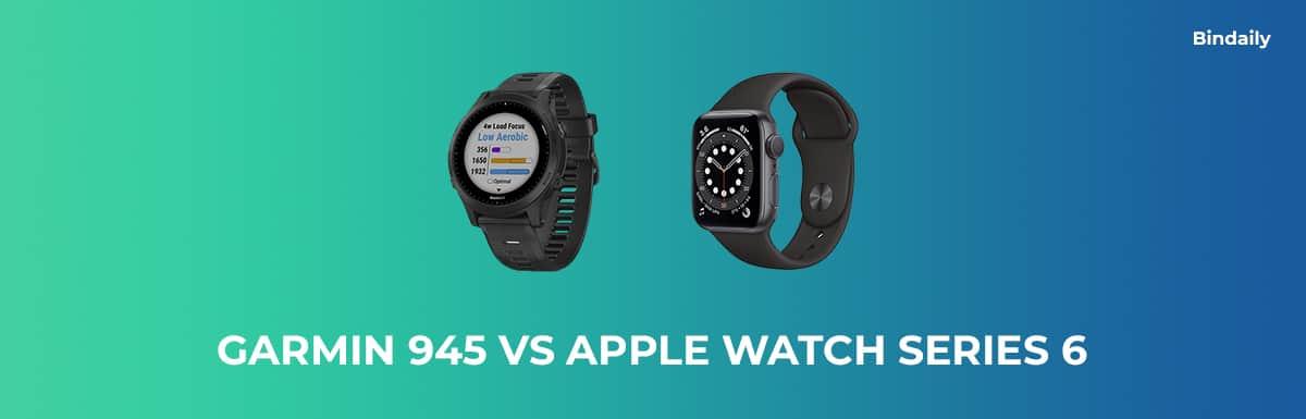 Garmin 945 vs Apple Watch Series 6